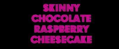 skinnychocolateraspberrycheesecake