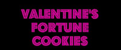 valentinesfortunecookies